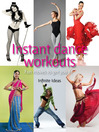 Instant Dance Workouts (eBook): Fun Moves to Get You Fit