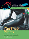 Power-up Pilates (eBook): Power and Poise For Daily Life
