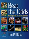 Beat the Odds (eBook): Winning Ideas for Smart Gamblers