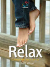 Relax (eBook): 52 Brilliant Little Ideas to Chill Out