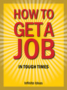 How to Get a Job in Tough Times (eBook)