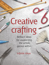 Creative Crafting (eBook): Brilliant Ideas for Awakening the Artistic Genius Within