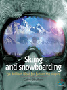 Skiing and Snowboarding (eBook): 52 Brilliant Ideas for Fun on the Slopes
