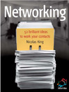 Networking (eBook): Work Your Contacts to Supercharge Your Career