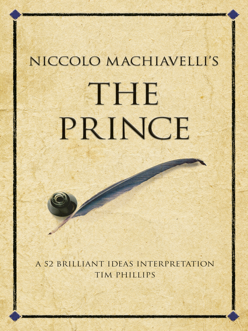 Niccolo Machiavelli's The Prince (eBook): A 52 Brilliant Ideas Interpretation