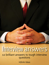 Interview Answers (eBook): 10 Brilliant Answers to Tough Interview Questions