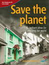 Save the Planet (eBook): 52 Brilliant Ideas for Rescuing Our World