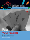 Pass Your Exams (eBook): Study Skills For Success