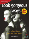 Look Gorgeous Always (eBook): Simple Ideas for Everyday Beauty