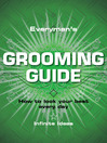 Everyman's Grooming Guide (eBook): How to Look Your Best Every Day
