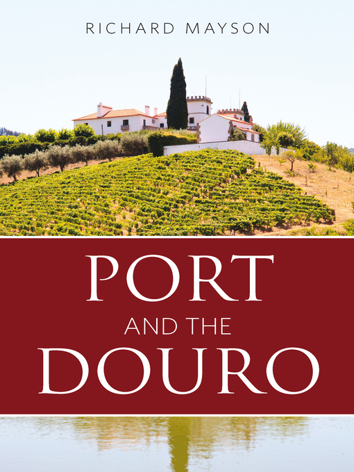Port and the Douro (eBook)