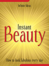 Instant Beauty (eBook): How to Look Fabulous Every Day