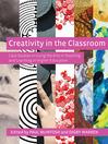 Creativity in the Classroom (eBook)