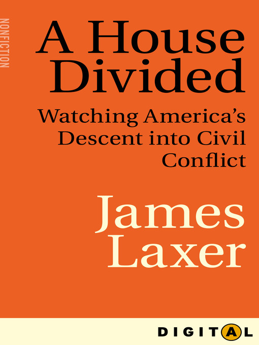 A House Divided (eBook): Watching America's Descent into Civil Conflict