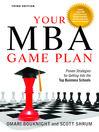Your MBA Game Plan (eBook): Proven Strategies for Getting Into the Top Business Schools
