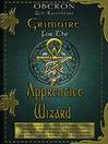 Grimoire for the Apprentice Wizard (eBook)
