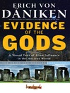 Evidence of the Gods (eBook): A Visual Tour of Alien Influence in the Ancient World