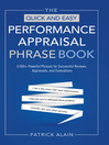 The Quick and Easy Performance Appraisal Phrase Book (eBook): 3,000+ Powerful Phrases for Successful Reviews, Appraisals, and Evaluations