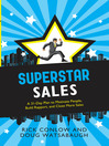 SuperSTAR Sales (eBook): A 31-Day Plan to Motivate People, Build Rapport, and Close More Sales