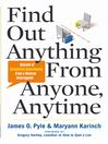 Find Out Anything from Anyone, Anytime (eBook): Secrets of Calculated Questioning from a Veteran Interrogator