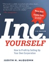 Inc. Yourself (eBook): How to Profit by Setting Up Your Own Corporation