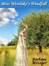 Miss Westlake's Windfall (eBook)