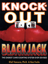 Knock-Out Blackjack (eBook): The Easiest Card-Counting System Ever Devised