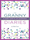 The Granny Diaries (eBook): An Insider's Guide for New Grandmothers