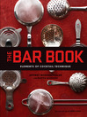 Bar Book (eBook): Elements of Cocktail Technique