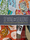 Sewing for All Seasons (eBook): 24 Stylish Projects to Stitch Throughout the Year