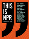 This Is NPR (eBook): The First Forty Years