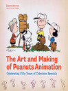 The Art and Making of Peanuts Animation (eBook)