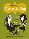 The Villain's Guide to Better Living (eBook)