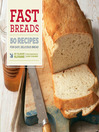 Fast Breads (eBook): 50 Recipes for Easy, Delicious Bread