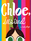 Chloe, Instead (eBook)