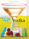 Viva Vodka (eBook): Colorful Cocktails with a Kick