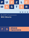 Puzzlemaster Deck: 75 Brain Twisters (eBook)