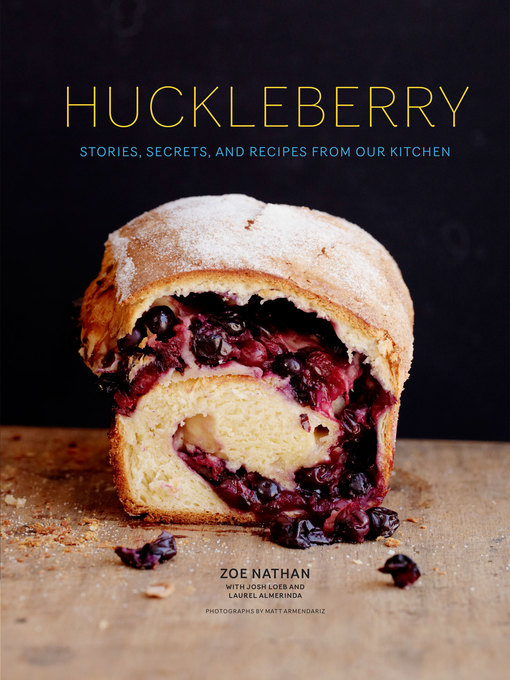 Huckleberry (eBook): Stories, Secrets, and Recipes From Our Kitchen