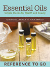 The Essential Oils Deck (eBook): Simple Blends for Health and Beauty