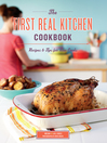 The First Real Kitchen Cookbook (eBook): Recipes & Tips for New Cooks