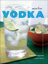 Mini Bar: Vodka (eBook): A Little Book of Big Drinks