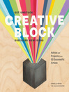Creative Block (eBook): Get Unstuck, Discover New Ideas. Advice & Projects from 50 Successful Artists