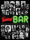 Terminal Bar (eBook): A Photographic Record of New York's Most Notorious Watering Hole