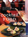 Cocktail Food (eBook): 50 Finger Foods with Attitude