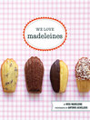 We Love Madeleines (eBook)