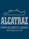 Alcatraz (eBook): History and Design of an Icon