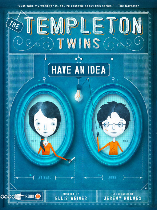 The Templeton Twins Have an Idea (eBook): Templeton Twins Series, Book 1