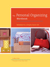 The Personal Organizing Workbook (eBook): Solutions for a Simpler, Easier Life