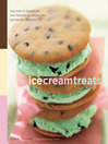 Ice Cream Treats (eBook): Easy Ways to Transform Your Favorite Ice Cream into Spectacular Desserts