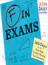 F in Exams 2014 Daily Calendar (eBook)